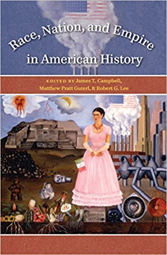 Race, Nation, and Empire in American History book cover.